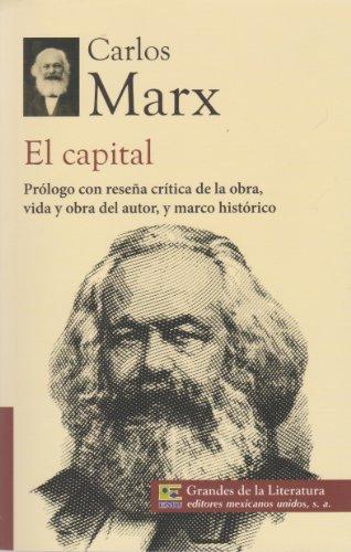 El capital. Prologo con resena critica de: Marx, Carlos
