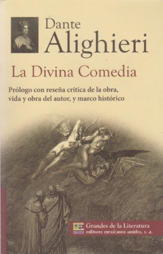 9786071411396: La Divina Comedia. Prologo con resena critica de la obra, vida y obra del autor, y marco historico. (Spanish Edition)