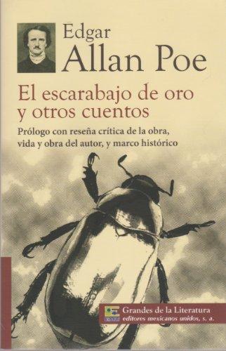 9786071411426: El escarabajo de oro y otros cuentos. Prologo con resena critica de la obra, vida y obra del autor, y marco historico. (Spanish Edition)