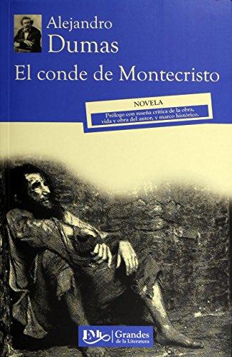 El conde de Montecristo. Prologo con resena: Alejandro Dumas