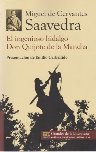 El ingenioso hidalgo Don Quijote de la: de Cervantes Saavedra,