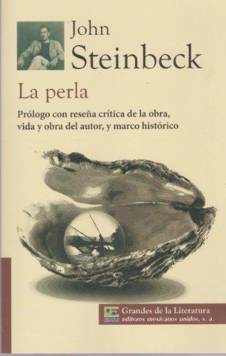 9786071411549: La perla. Prologo con resena critica de la obra, vida y obra del autor, y marco historico. (Spanish Edition)
