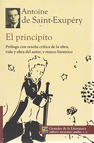 9786071411778: El principito. Prologo con resena critica de la obra, vida y obra del autor, y marco historico. (Spanish Edition)