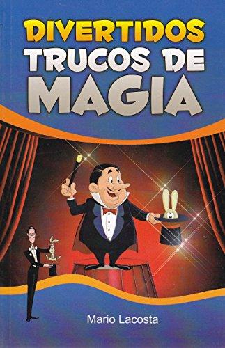 9786071412393: Divertidos trucos de magia (Spanish Edition)