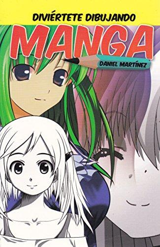 9786071412898: Diviertete dibujando manga (Spanish Edition)