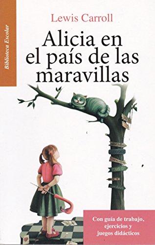 9786071415196: Alicia en el pais de las maravillas- Biblioteca ...