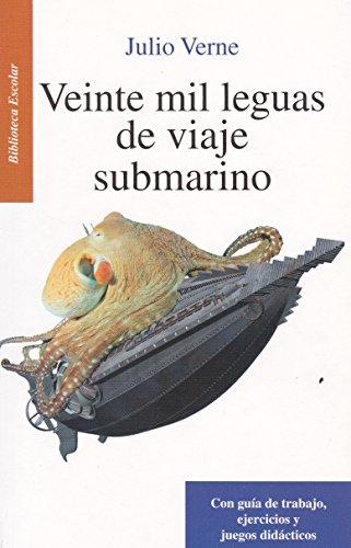 9786071415639: Veinte mil leguas de viaje submarino. (Spanish Edition)