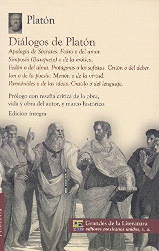 Dialogos de Platon. Apologia de socrates. Fedro: Platon