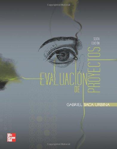 9786071502605: Evaluación de Proyectos (Spanish Edition)