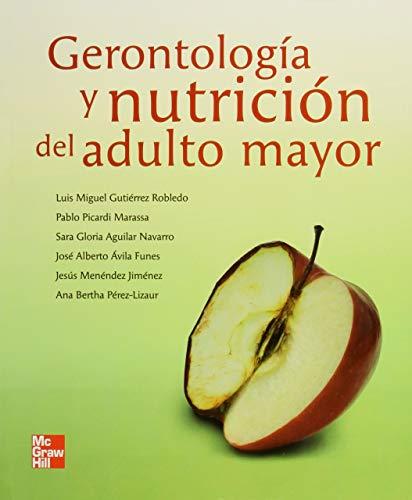 9786071503503: Gerontologia y nutricion del adulto mayor
