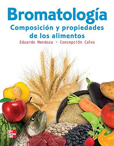 9786071503794: Bromatología. Composición y propiedades de los alimentos