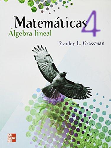 9786071504982: MATEMATICAS ALGEBRA LINEAL 4