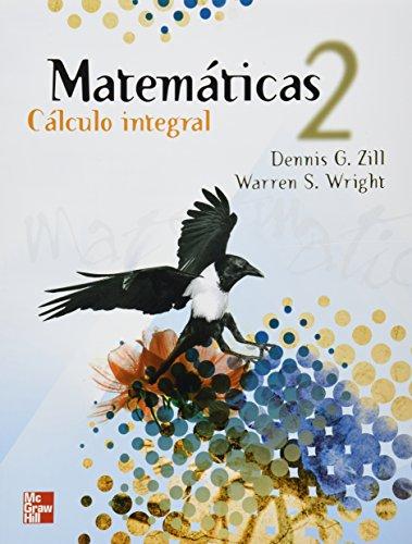 MATEMATICAS 2 CALCULO INTEGRAL: ZILL