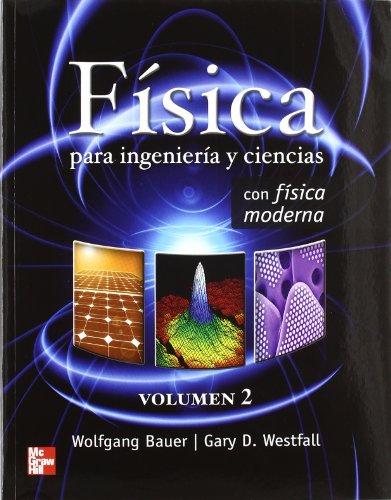 9786071505460: FISICA PARA INGENIERIA Y CIENCIAS VOLUMEN 2