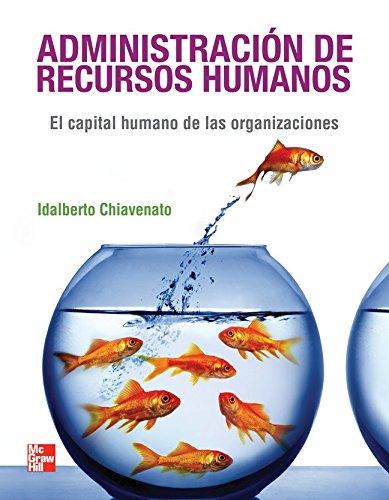 ADMINISTRACION RECURSOS HUMANOS: IDALBERTO CHIAVENATO