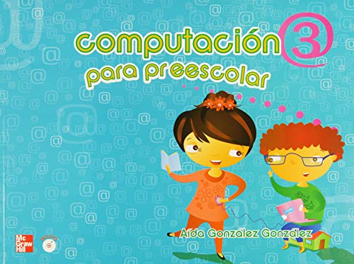 9786071505637: COMPUTACION PARA PREESCOLAR 3