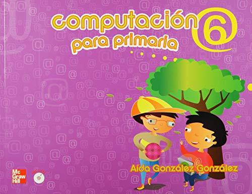 9786071505699: COMPUTACION 6. PRIMARIA