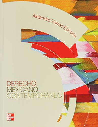 Derecho Mexicano Contemporaneo (Spanish Edition): TORRES ESTRADA, ALEJANDRO
