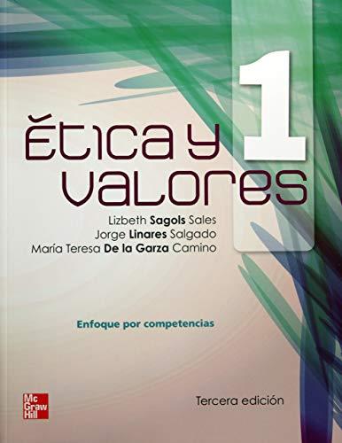 ETICA Y VALORES 1. ENFOQUE POR COMPETENC: SAGOLS SALES, LIZBETH