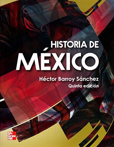 9786071506887: HISTORIA DE MEXICO