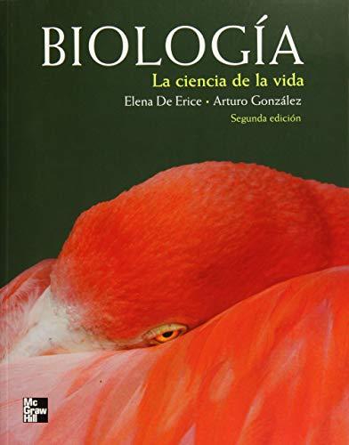 9786071507082: Biologia, la ciencia de la vida