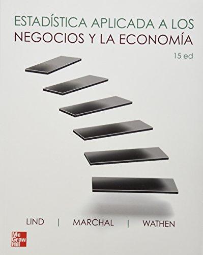 9786071507426: Estadistica Aplicada A Los Negocios Y Economia (Spanish Edition)