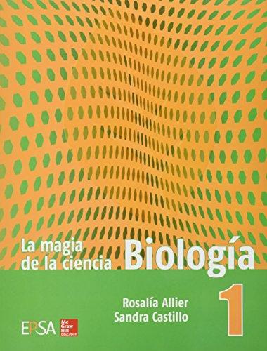 9786071507693: La Magia de la Ciencia 1. Biología
