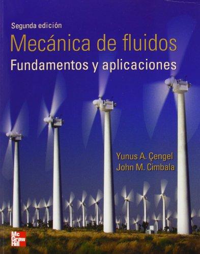 MECÁNICA DE FLUIDOS FUNDAMENTOS Y APLICACIONES: CENGEL