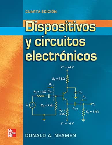 DISPOSITIVOS Y CIRCUITOS ELECTRONICOS 4ED (6071507952) by NEAMEN