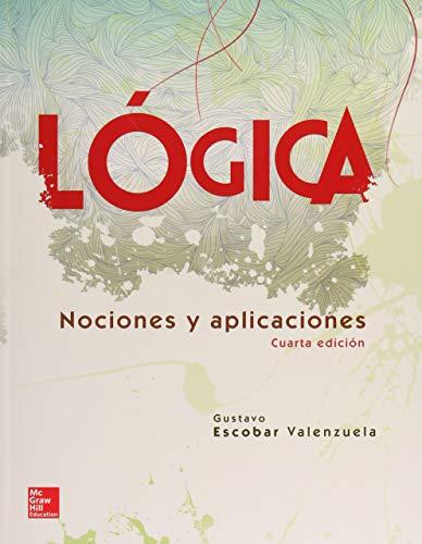 LOGICA, 4A. EDICION: VALENZUELA, ESCOBAR