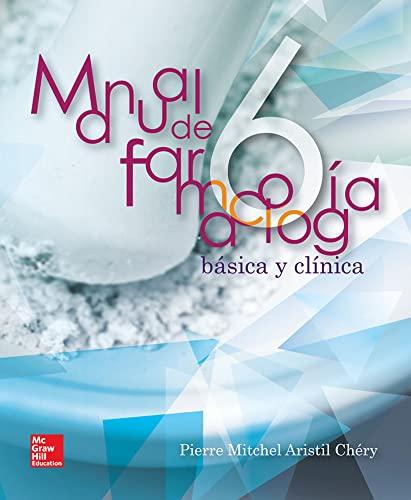9786071509116: MANUAL DE FARMACOLOGIA BASICA Y CLINICA 6'ED