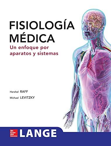 9786071509130: FISIOLOGIA MEDICA. UN ENFOQUE POR APARATOS Y SISTEMAS