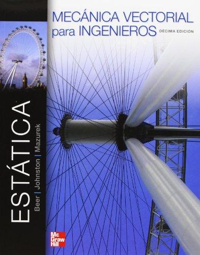 9786071509253: MECANICA VECTORIAL PARA INGENIEROS ESTATICA 10'EDICION
