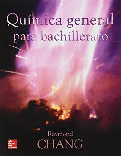 9786071509420: QUIMICA GENERAL PARA BACHILLERATO. PASTA