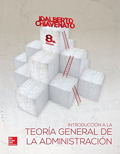 9786071509802: INTRODUCCION A LA TEORIA GENERAL DE LA ADMINISTRACION