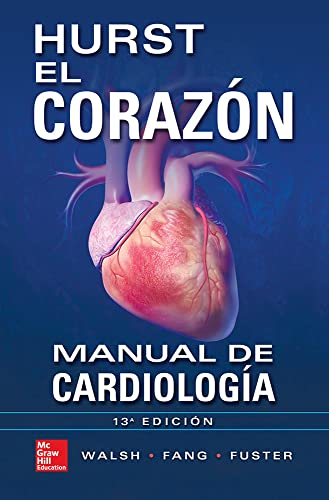 9786071510068: HURST EL CORAZON MANUAL DE CARDIOLOGIA