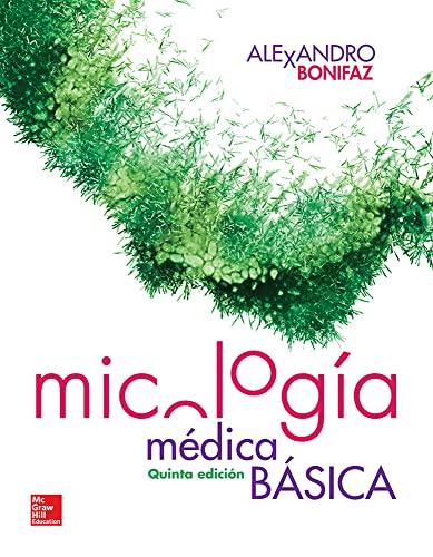 MICOLOGIA MEDICA BASICA / 5 ED.: BONIFAZ, ALEXANDRO