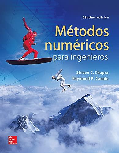 9786071512949: METODOS NUMERICOS PARA INGENIERIA / 7 ED.