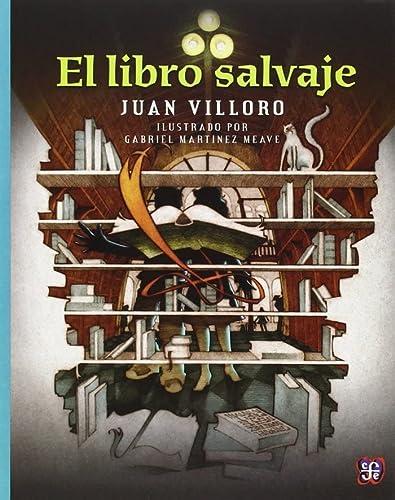 9786071600011: EL LIBRO SALVAJE