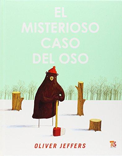 9786071600134: El misterioso caso del oso (Los Especiales De a La Orilla Del Viento) (Spanish Edition)