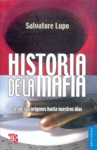 9786071600196: Historia de la mafia. Desde sus orígenes hasta nuestros días (Breviarios) (Spanish Edition)