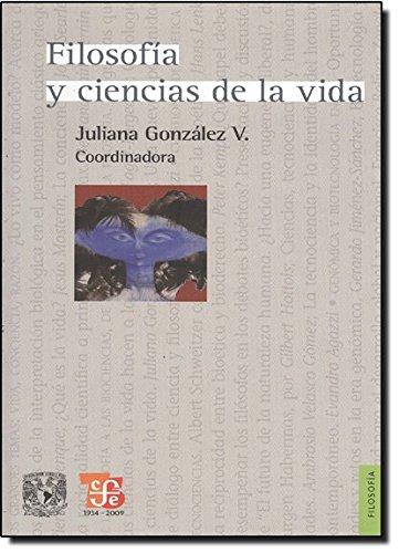 9786071600578: Filosofía y ciencias de la vida (Filosofia) (Spanish Edition)