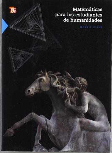 MATEMATICAS PARA LOS ESTUDIANTES DE HUMANIDADES: KLINE,MORRIS