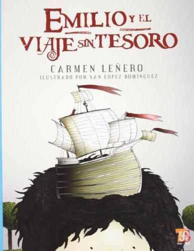Emilio y el viaje sin tesoro(+5 años) (A La Orilla Del Viento): Lenero, Carmen; Lopez ...