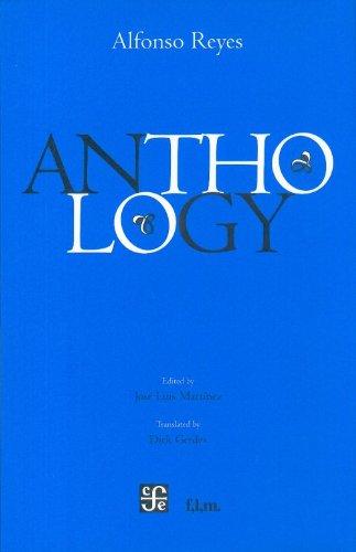 Anthology: Reyes, Alfonso/ Jose