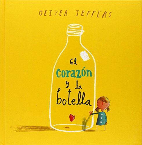 9786071601063: El corazón y la botella (Spanish Edition)