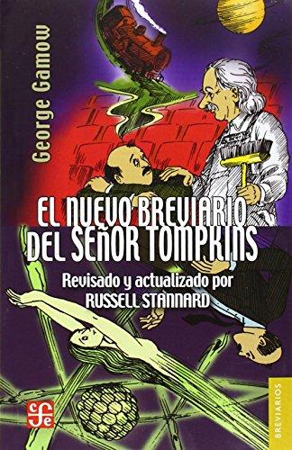 9786071601100: EL BREVIARIO DEL SEñOR TOMPKINS. EL PAíS DE LAS MARAVILLAS Y LA INVESTIGACIóN DEL áTOMO (Colec. Breviarios)
