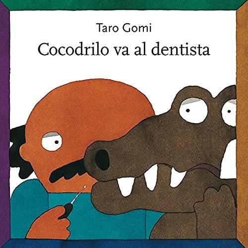 9786071601421: Cocodrilo va al dentista (Los Especiales de A la Orilla del Viento)