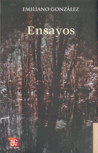 Ensayos (Letras Mexicanas) (Spanish Edition): González Emiliano