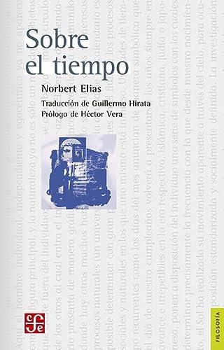 9786071601643: Sobre el tiempo (Spanish Edition)
